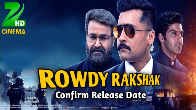 Rowdy Rakshak Hindi Dubded Movie Release Date Confirm