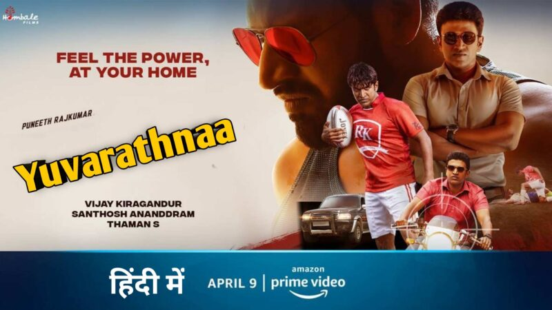 Yuvarathnaa Movie Hindi Release On Amazon Prime